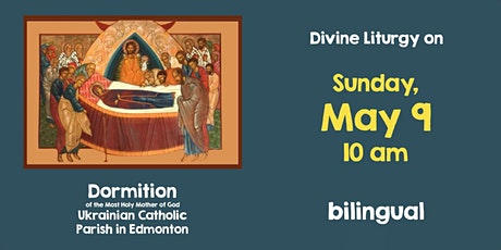 Divine Liturgy at Dormition, May 9 tickets