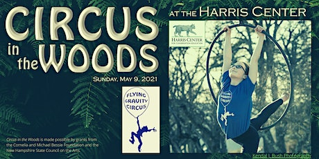 Circus in the Woods at The Harris Center tickets