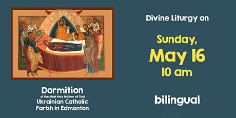 Divine Liturgy at Dormition, May 16 tickets