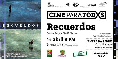 Recuerdos / Cine Para Todxs boletos