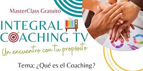 MasterClass Gratuito: ¿Qué es el Coaching? tickets