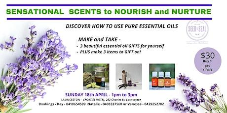 Sensational Scents - Nourish and Nurture tickets
