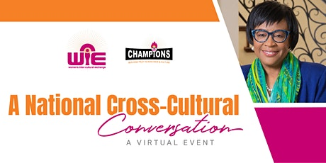 WIE and Champions National Cross Cultural Conversation tickets