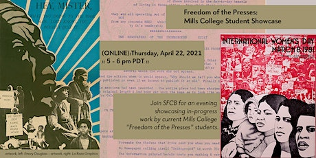 Freedom of the Presses: a Mills College Student Showcase tickets