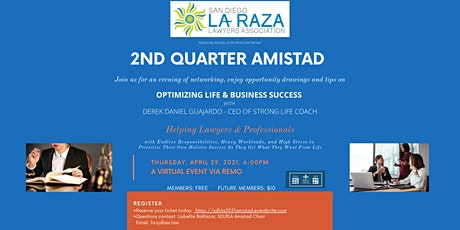 OPTIMIZING LIFE & BUSINESS SUCCESS * 2nd  Quarter * AMISTAD tickets