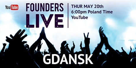 Founders Live Gdansk tickets