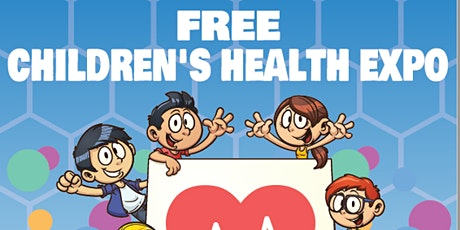 FREE CHILDREN'S HEALTH EXPO tickets