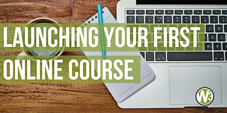Launching Your First Online Course (Web and Beyond Webinar) tickets