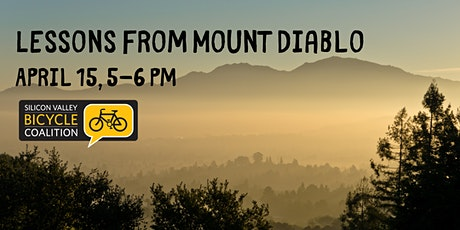 Lessons from Mount Diablo tickets