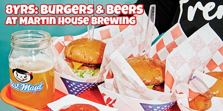 8 Years - Burgers and Beers! tickets