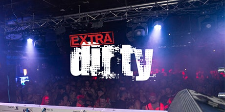 EXTRA DIRTY / June Long Weekend 2021 tickets