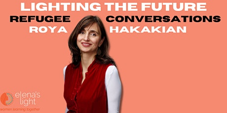Lighting the Future: Refugee Conversations  with Roya Hakakian tickets
