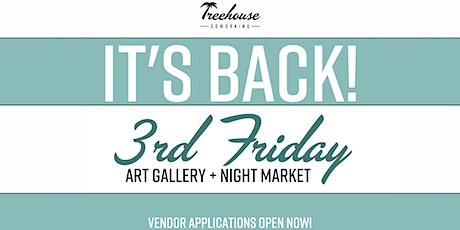 3rd Friday Art Gallery + Night Market tickets
