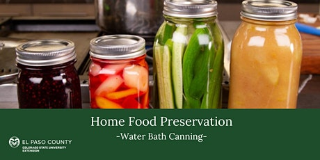 Home Food Preservation: Water Bath Canning: In-person (limited spots) tickets