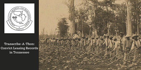 Transcribe-A-Thon: Convict Leasing Records of Tenn tickets