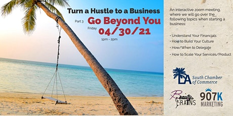 Turn Your Hustle to a Business - Go Beyond You tickets