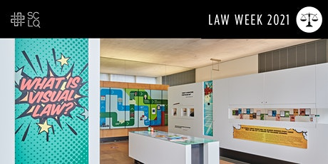 Law Week 2021—Graphic justice exhibition tours with SCLQ tickets