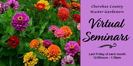 """Master Gardeners Webinar Series ""Cutting Gardens"" tickets"