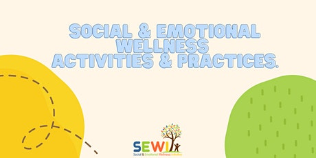 Social & Emotional Wellness Activities & Practices tickets
