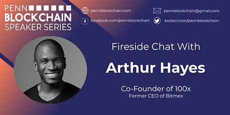 Fireside Chat with Arthur Hayes tickets