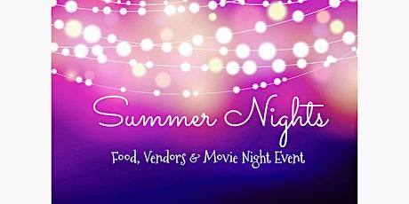 Summer Nights - Food, Vendor & Movie Night Event tickets