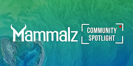 Mammalz Community Spotlight tickets