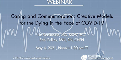 Caring & Commemoration: Creative Models for the Dying in the Face of COVID tickets