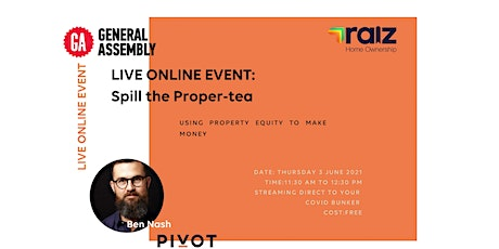 Spill the Proper-tea: Using Property Equity to Make Money tickets