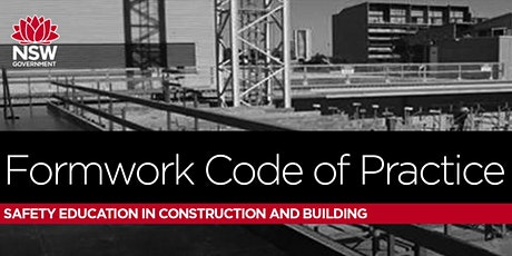 SafeWork NSW - Formwork Code of Practice online sessions tickets