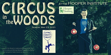 Circus in the Woods at Hooper Institute tickets