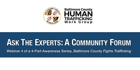 Ask The Experts: A Community Forum • Human Trafficking Panel tickets