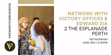 Networking Afternoon at Victory Offices Perth | 2 The Esplanade tickets