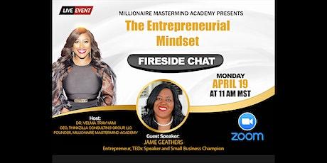 Economic  Empowerment  Entrepreneur Success Fireside Chat tickets