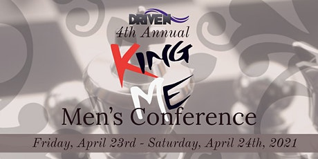 """""""King Me"""" - 4th Annual Men's Conference tickets"""