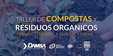 Taller de Compostas y Residuos Organicos entradas