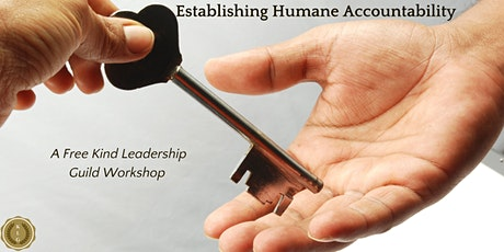 Establishing Humane Accountability tickets