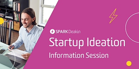 Startup Ideation Trimester 2 Information Session Tickets