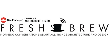FRESH BREW | Virtual Design Hour tickets