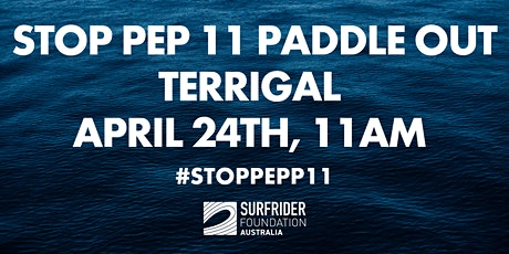 STOP PEP 11 Paddle Out - TERRIGAL tickets