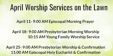 April 11, 18, 25 and May 2 Worship Services tickets