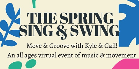 The Spring Sing & Swing tickets