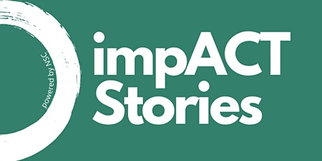 "impACT Stories - ""Nature & People - a journey towards double impact"" tickets"