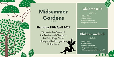 Midsummer Gardens tickets