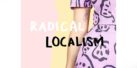 EVENT  | Radical Localism fashion installation for Brisbane Art and Design tickets