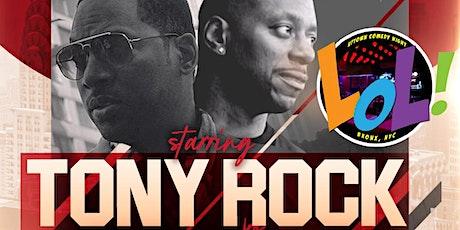 LOL Celebrity Comedy Show w/Tony Rock & Friends (6PM) tickets