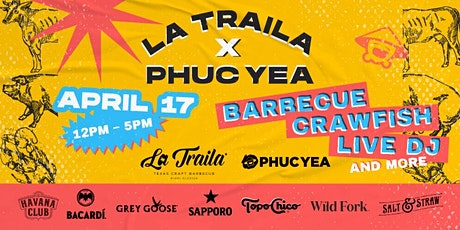 LA TRAILA BBQ X PHUC YEA BACKYARD BBQ tickets