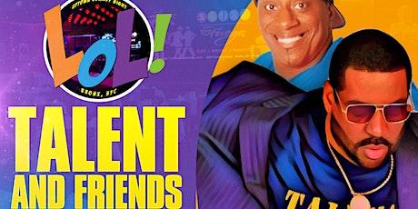 LOL Celebrity Comedy Show w/Talent & Friends (9PM) tickets