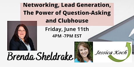 Networking, Lead Generation, The Power of Question-Asking and Clubhouse tickets