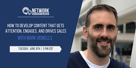 How To Develop Content That Gets Attention, Engages, and Drives Sales tickets