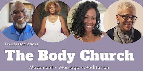 The Body Church tickets